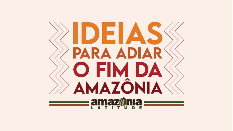 Amazônia viva é garantia para o futuro, dizem Carlos Nobre, Marina Silva e outros especialistas