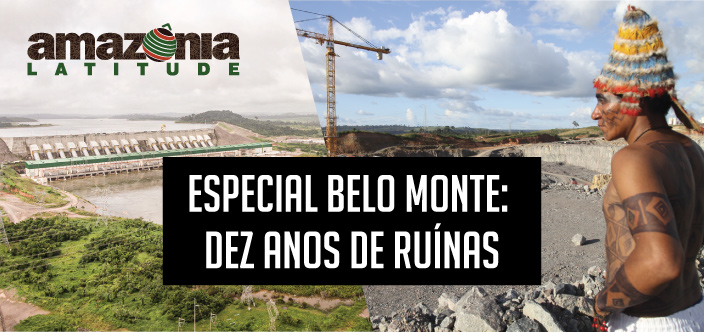 Dez anos de ruínas: Amazônia Latitude convida autoras (es) para edição sobre Belo Monte