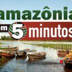 podcast amazônia cinco minutos