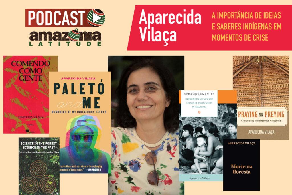 Reconectando: Aparecida Vilaça reforça importância das ideias dos povos indígenas