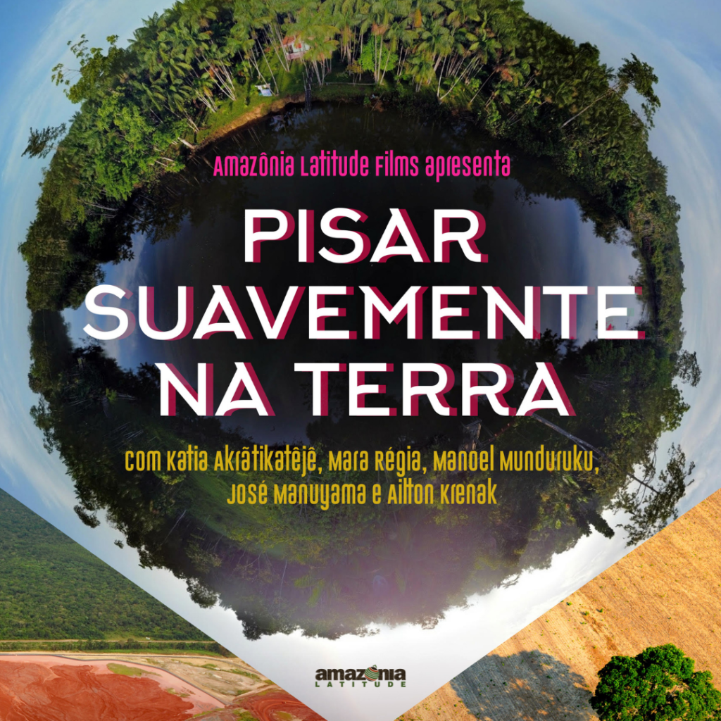 Documentário Pisar Suavemente na Terra procura saídas da crise amazônica pelo olhar indígena