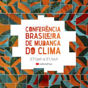 Terceira edição da Conferência Brasileira da Mudança do Clima debaterá metas ambientais